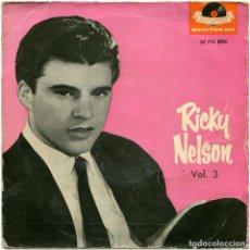 Discos de vinilo: RICKY NELSON – VOL. 3 - EP SPAIN 1960 - POLYDOR ?27 711 EPH. Lote 150029594