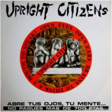 Discos de vinilo: UPRIGHT CITIZENS – OPEN EYES, OPEN EARS, BRAINS TO THINK & A MOUTH TO SPEAK! - LP SPAIN 1991 - FOBIA. Lote 150038638