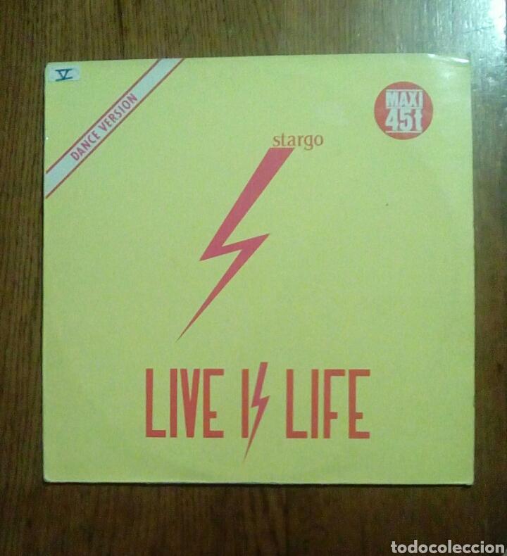 STARGO - LIVE IS LIFE, WEA, 1985. FRANCE. (Música - Discos de Vinilo - Maxi Singles - Disco y Dance)