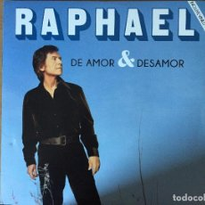 Discos de vinilo: RAPHAEL. DE AMOR & DESAMOR (VINILO LP 2014) . Lote 150126714