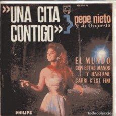 Discos de vinilo: PEPE NIETO (UNA CITA CONTIGO) EL MUNDO / CAPRI C'EST FINI + 2 (EP 1966). Lote 218668992