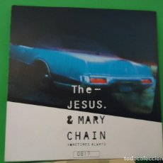 Discos de vinilo: SINGLE 7'' THE JESUS & MARY CHAIN - SOMETIMES ALWAYS. Lote 150137654