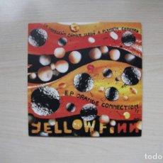 Discos de vinilo: YELLOWFINN – ORANGE CONNECTION EP - SUBTERFUGE RECORDS - PACO LOCO. Lote 180293377