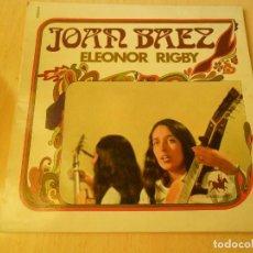 Discos de vinilo: JOAN BAEZ, EP, ELEANOR RIGBY (BEATLES) + 2, AÑO 19?? MADE IN FRANCE. Lote 150204238