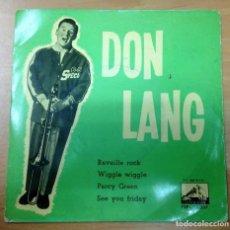 Discos de vinilo: EP EDITADO EN ESPAÑA DON LANG/REVEILLE ROCK/WIGGLE WIGGLE/ SEE YOU FRIDAY/ PERCEY GREEN . Lote 150210506