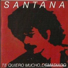 Discos de vinilo: SANTANA. SINGLE. SELLO CBS. EDITADO EN ESPAÑA. AÑO 1981. Lote 150224138