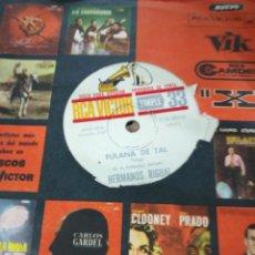 Discos de vinilo: HERMANOS RIGUAL SINGLE PROMOCIONAL FULANA DE TAL / GRISETA ARGENTINA. Lote 150264421