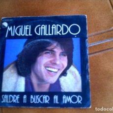 Discos de vinilo: DISCO DEL CANTANTE MIGUEL GALLARDO ,SALDRE A BUSCAR AL AMOR. Lote 150267594