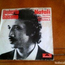 Discos de vinilo: DISCO DE UMBERTO BALSAMO ,NATALI VERSION ITALIANA Y ESPAÑOLA. Lote 150267798