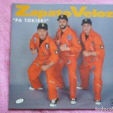 Discos de vinilo: ZAPATO VELOZ,PA TOKISKI DEL 93. Lote 150284370