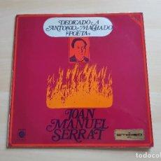 Discos de vinilo: JOAN MANUEL SERRAT - DEDICADO A ANTONIO MACHADO POETA - LP - VINILO - ZAFIRO - 1969. Lote 150287130