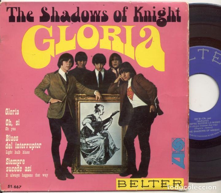 THE SHADOWS OF KNIGHT / GLORIA / EP 45 RPM / BELTER SPAIN SPANISH ESPAÑA (Música - Discos de Vinilo - EPs - Pop - Rock Extranjero de los 50 y 60)