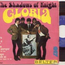 Discos de vinilo: THE SHADOWS OF KNIGHT / GLORIA / EP 45 RPM / BELTER SPAIN SPANISH ESPAÑA. Lote 150302194