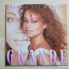 Discos de vinilo: PALOMA SAN BASILIO - GRANDE - LP - VINILO - HISPAVOX - 1987. Lote 150304166