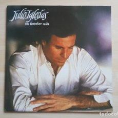 Discos de vinilo: JULIO IGLESIAS - UN HOMBRE SOLO - LP - VINILO - CBS - 1987. Lote 150305534