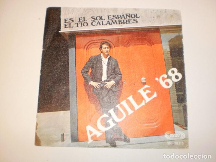 SINGLE LUIS AGUILÉ. ES EL SOL ESPAÑOL. EL TÍO CALAMBRES. SONO PLAY 1968 SPAIN (PROBADO Y BIEN) (Música - Discos - Singles Vinilo - Grupos y Solistas de latinoamérica)