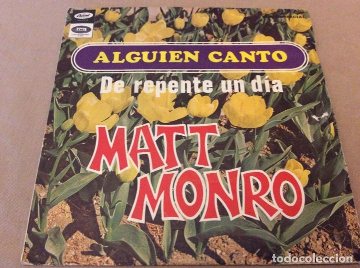 MATT MONRO. ALGUIEN CANTO / DE REPENTE UN DIA. EMI, 1968. (Música - Discos - Singles Vinilo - Pop - Rock Internacional de los 50 y 60)