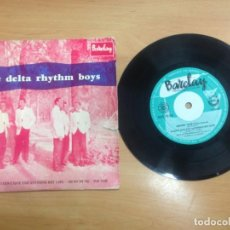 Discos de vinilo: EP THE DELTA RHYTHM BOYS EDITADO EN ESPAÑA SIXTEEN TONS/I CAN'T GIVE YOU ANYTHING BUT LOVE/MEAN TO . Lote 150332962
