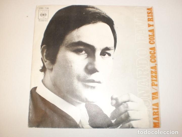 SINGLE LEONARDO FAVIO. MARÍA VA. PIZZA, COCA-COLA Y RISA. CBS 1971 SPAIN (PROBADO Y BIEN, SEMINUEVO) (Música - Discos - Singles Vinilo - Grupos y Solistas de latinoamérica)
