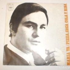 Discos de vinilo: SINGLE LEONARDO FAVIO. MARÍA VA. PIZZA, COCA-COLA Y RISA. CBS 1971 SPAIN (PROBADO Y BIEN, SEMINUEVO). Lote 150341354