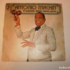 Discos de vinilo: ANTONIO MACHÍN. EL TUMBAÍTO. QUIZÁS, QUIZÁS, QUIZÁS. DISCOPHON 1975 SPAIN (PROBADO Y BIEN). Lote 150343218