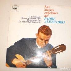 Discos de vinilo: EL PADRE ALEJANDRO. LA CREACIÓN. SEÑOR, NO TIENEN VINO. O TROMPETEIRO. LA CANCIÓN DE LA ABUELA 1962. Lote 150343778