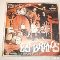 Discos de vinilo: SINGLE LOS BRAVOS. BRING A LITTLE LOVIN. MAKE IT LAST. COLUMBIA 1967 SPAIN (PROBADO Y BIEN). Lote 150346622