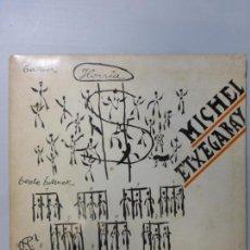 Discos de vinilo: MICHEL ETXEGARAY – MICHEL ETXEGARAY- EP 1969. SONGWRITER FROM THE BASQUE COUNTRY . BUEN ESTADO. Lote 150478566