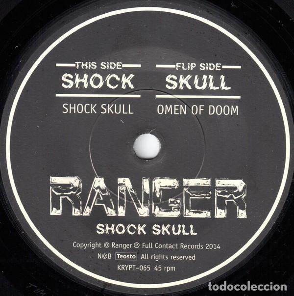 Discos de vinilo: Ranger - Shock Skull - 7'' [Full Contact Records, 2015 · Reedición] - Foto 2 - 150516562