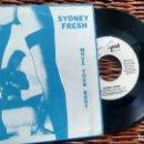 Discos de vinilo: SINGLE (VINILO)-PROMOCION- DE SYDNEY FRESH AÑOS 90. Lote 150519610