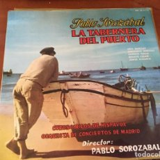 Disques de vinyle: LA TABERNERA DEL PUERTO - PABLO SOROZABAL. Lote 150524562