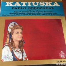 Discos de vinilo: KATISUKA - PABLO SOROZABAL. Lote 150524714