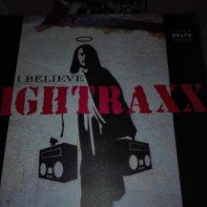 Discos de vinilo: I BELIEVE NIGHTRAXX. Lote 150550522