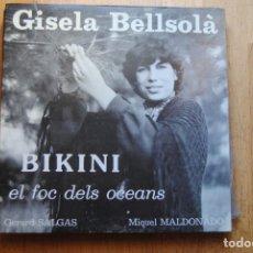 Discos de vinilo: GISELA BELLSOLÀ. BIKINI EL FOC DELS OCEANS .UNA GRAN CANTATA EN CATALÀ. CATALUNYA NORD. LP. . Lote 150558586