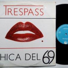 Discos de vinilo: TRESPASS. CHICA DEL 69. MAXI ACUARIO A-017. ESPAÑA 1985. POP ROCK. FUNK. BARCELONA.. Lote 150560962