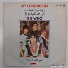 Discos de vinilo: THE WHO- MY GENERATION / KIDS ARE ALRIGHT- SINGLE- ED. ESPAÑOLA- 1979. Lote 150562262