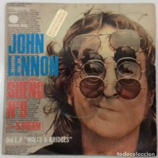 Discos de vinilo: JOHN LENNON – SUEÑO Nº 9 = #9 DREAM- SINGLE PROMO- ED. ESPAÑOLA- 1975. Lote 150568706