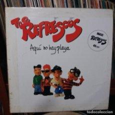 Discos de vinilo: THE REFRESCOS - AQUÍ NO HAY PLAYA. Lote 150573986