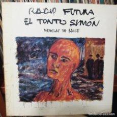 Discos de vinilo: RADIO FUTURA - EL TONTO SIMÓN. Lote 150574186