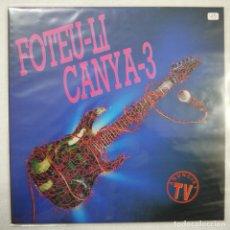 Discos de vinilo: FOTEU-LI CANYA-3 - LP 1883. Lote 150575562