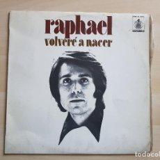 Discos de vinilo: RAPHAEL - VOLVERÉ A NACER - LP - VINILO - HISPAVOX - 1972. Lote 150582402