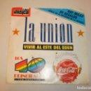 Discos de vinilo: SINGLE LA UNIÓN. VIVIR AL ESTE DEL EDÉN. LA DAMA SE ESCONDE. CAPTURADO. WEA 1989 SPAIN (PROBADO). Lote 150586146