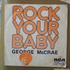 Discos de vinilo: GEORGE MCRAE. ROCK YOUR BABY. Lote 150618049