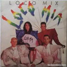 Discos de vinilo: LOCO MIA LOCO MIX - MAXI-SINGLE HISPAVOX 1990. Lote 150624758