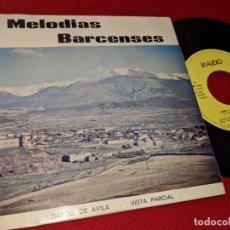 Discos de vinilo: BANDA TARANCON&CORO CULTURAL HIMNO BARCO/SANTISIMO CRISTO CAÑO +2 EP 1978 MELODIAS BARCENSES AVILA. Lote 150639426