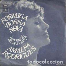 Discos de vinilo: AMÁLIA RODRIGUES - FORMIGA BOSSA NOVA (COLUMBIA, 2C 006-40002 M 7'', FRANCE, SINGLE). Lote 150641214