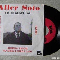 Discos de vinilo: ALLER SOTO CON SU GRUPO 74.ISABEL + 3...MUY RARO..EX. Lote 150641478