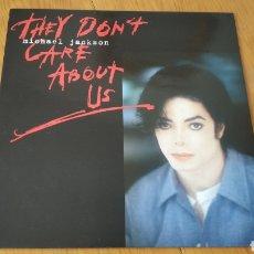 Discos de vinilo: MAXI THEY DON'T CARE ABOUT US MICHAEL JACKSON. Lote 150647141