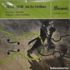 Discos de vinilo: VICTOR YOUNG AND THE CASTILLIANS YIRA!/CAMINITO/EL CHOCLO/ADIOS MUCHACHOS EP SPAIN 1960. Lote 150651998