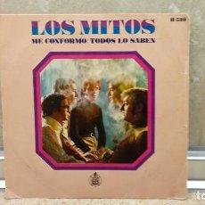 Discos de vinilo: VINILO, SINGLE DE LOS MITOS EDICION ESPAÑOLA 1969, ME CONFORMO / TODOS LO SABEN.. Lote 150656562